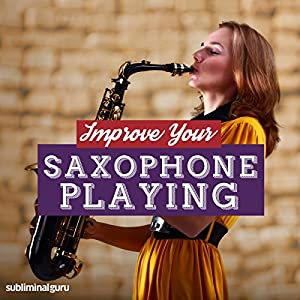 Improve Your Saxophone Playing Speech