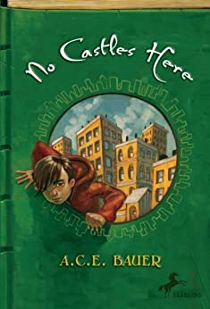 No Castles Here by [Bauer, A.C.E.]