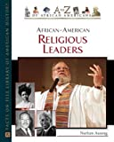 African-American Religious Leaders (A to Z of African Americans)