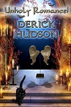 Unholy Romance! by [Hudson, Derick]