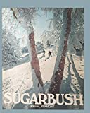 Sugarbush - Warren Vermont  Ski Poster Notebook: Wide ruled lined notebook journal to record your adventures, or remind you to enjoy life! 8 x 10.