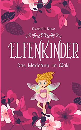 elfenkinder-das-mdchen-im-wald-elfenkinder-saga