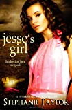 Jesse's Girl, Stephanie Taylor, 1494791137