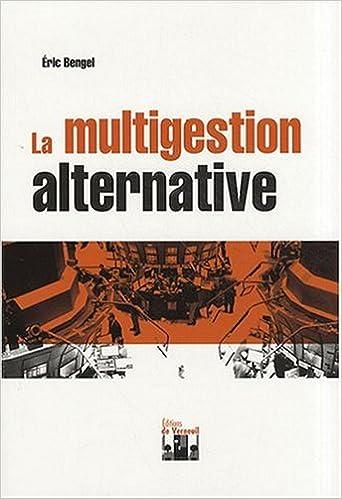 Téléchargez des livres électroniques pour mobile La multigestion alternative FB2 by Eric Bengel