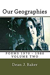 Our Geographies (Poems 1970-1980 Book 2)