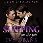 Sleeping on the Job: A Story of Sex and Work | Ivy Deans