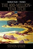 The 400-Million-Year Itch, Steven Utley, 192185717X
