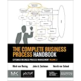 The Complete Business Process Handbook: Extended Business Process Management, Volume 2