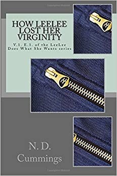 How LeeLee Lost Her Virginity (Lee Does What She Wants) (Volume 1)