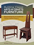 img - for Building Classic Arts & Crafts Furniture: Shop Drawings for 33 Traditional Charles Limbert Projects book / textbook / text book