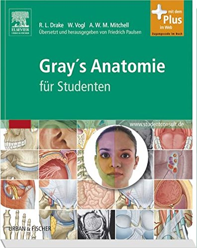 Gray´s Anatomie für Studenten: Übersetzt und herausgegeben von ...