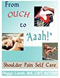 From Ouch to Aaah!, Massage Publications Staff, 0983433305