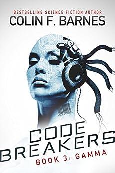 Code Breakers: Gamma by [Barnes, Colin F.]