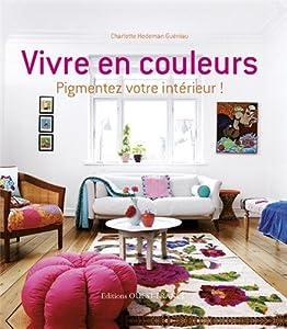 vignette de 'Vivre en couleurs (Charlotte Hedeman Guéniau)'