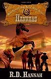 Download HANNAHS: Hard-Fightin',Hard-Ridin', Horse-Tradin' in PDF ePUB Free Online