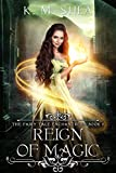 Reign of Magic (The Fairy Tale Enchantress Book 3)