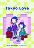 Tokyo Love ~ Rica 'tte Kanji!?