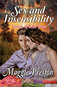 Sex and Insensibility [Lovers of Belle Terre] (BookStrand Publishing Mainstream) by [Preston, Maggie]