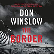 The Border: A Novel: The Power of the Dog Series, book 3