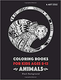 Coloring Books For Kids Ages 8 12 Animals Black Background