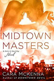 Midtown Masters (A Sins in the City Novel) by [McKenna, Cara]