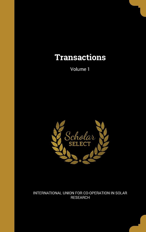 Transactions; Volume 1 ebook