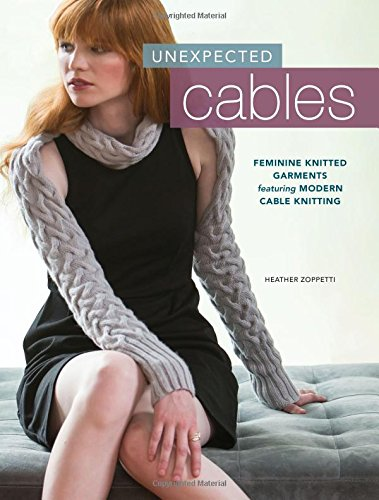 Unexpected Cables Feminine Garments Featuring