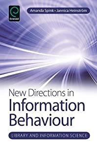 New Directions in Information Behaviour (Library and Information Science)
