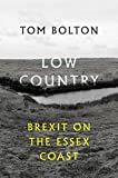 Low Country: Brexit on the Essex Coast
