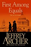 First Among Equals by Jeffrey Archer (2013-03-14)