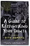 A Guide to Recognizing Your Saints, Dito Montiel, 1560254742
