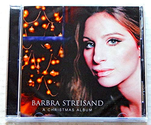 Barbra Streisand A Christmas Album - Sony BMG Music 2007 - A New Factory Sealed CD Album - Jingle Bells? - White Christmas - The Best Gift - Ave Maria