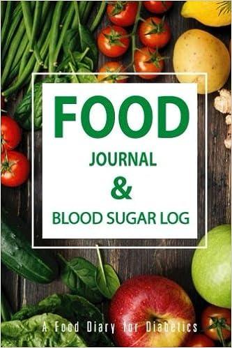 food journal blood sugar log a food diary for diabetics diabetes