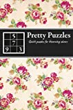 Pretty Puzzles: Quick Puzzles for Discerning Solvers, , 1847329071