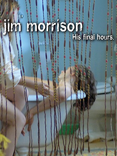 Jim Morrison - His Final Hours