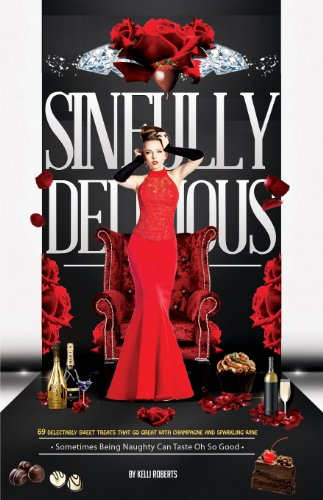 Sinfully Delicious by Kelli Roberts