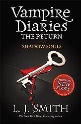 The Vampire Diaries: 6: Shadow Souls: 2/3