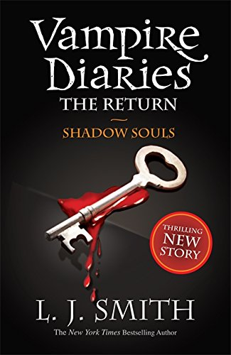 The Vampire Diaries: Shadow Souls: Book 6: 2/3