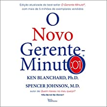 O novo gerente-minuto [The New Minute Manager] Audiobook by Spencer Jonhson, Ken Blanchard Narrated by Raphael Zarella