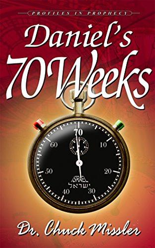 Daniel's 70 Week's: Profiles in Prophecy (Understanding The Prophecy Of Daniel 70 Weeks)