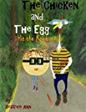 The Chicken and The Egg: Hit the Road (Volume 2)