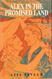 Alex in the Promised Land, Alia Sayegh, 9652291331