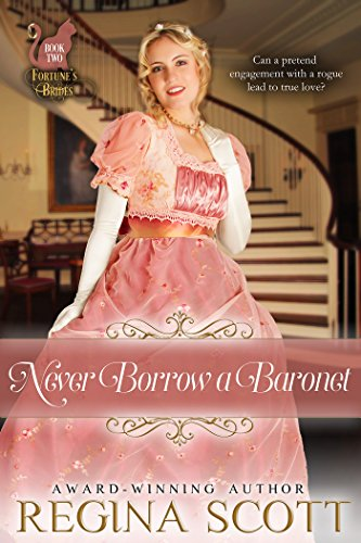 Never Borrow a Baronet (Fortune's Brides Book 2)