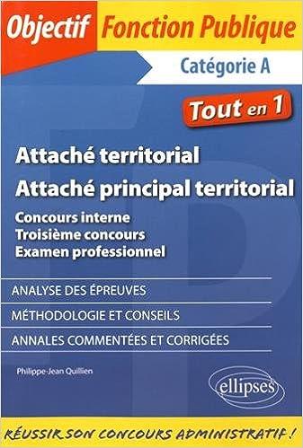 Lire en ligne Attaché Territorial Principal Concours Interne Troisième Concours Examen Professionnel pdf ebook
