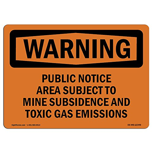 OSHA Waring Sign - Public Notice Area Subject to Mine Subsidence | Vinyl Label Decal | Protect Your Business, Work Site, Warehouse | Made in The USA from SignMission