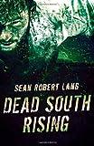 Dead South Rising, Seán Lang, 1499571461