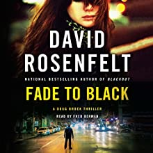 Fade to Black: A Doug Brock Thriller Audiobook by David Rosenfelt Narrated by Fred Berman