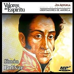Biografía: Simón Bolívar [Biography: Simón Bolívar]