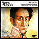 Biografía: Simón Bolívar [Biography: Simón Bolívar]: Simón Bolívar: Alfarero de Repúblicas Audiobook by Jon Aizpúrua Narrated by Jon Aizpúrua