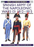 Spanish Army of the Napoleonic Wars (3), Rene Chartrand, 1855327643